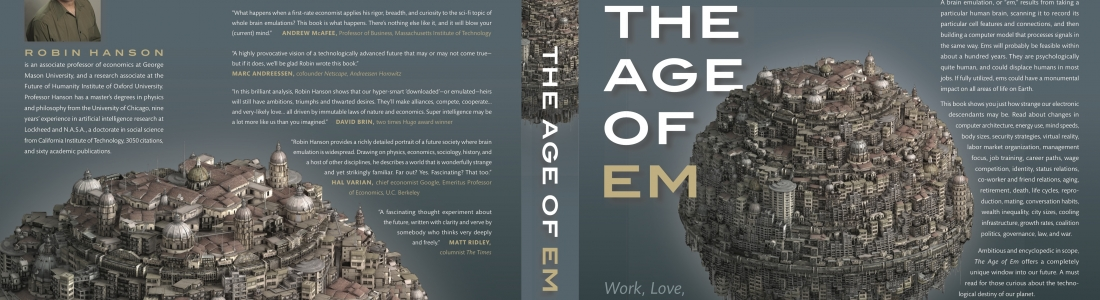 "An Interview of Robin Hanson On  His New Book ""The Age of Em"""